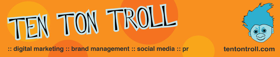 Ten Ton Troll, Digital Marketing, Branding & Social Media for Music,  	Events & Lifestyle Brands